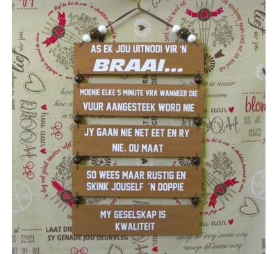 Wooden Sign - Braai Uitnooi