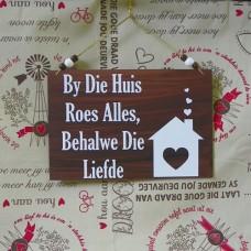 Wooden Sign - Geroeste Liefde